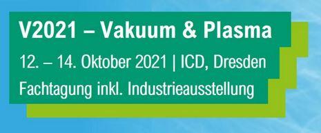 Visit us at the V2021 – Vacuum & Plasma!
